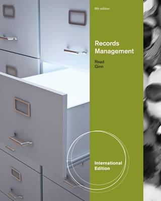 Records Management, International Edition by Judith Read