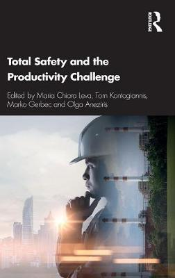 Total Safety and the Productivity Challenge by Maria Chiara Leva