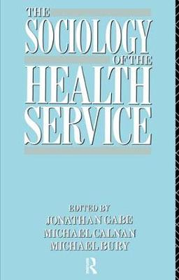 Sociology of the Health Service book