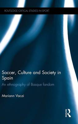 Soccer, Culture and Society in Spain book