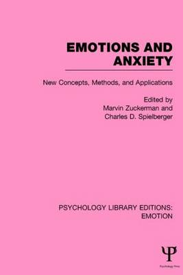 Emotions and Anxiety by Marvin Zuckerman