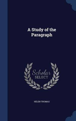 Study of the Paragraph by Helen Thomas