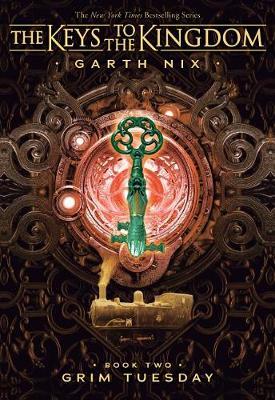 Grim Tuesday (Keys to the Kingdom #2) by Garth Nix