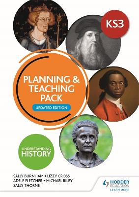 Understanding History: Key Stage 3: Planning & Teaching Pack: Updated Edition by Sally Thorne