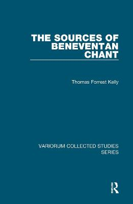 Sources of Beneventan Chant by Thomas Forrest Kelly