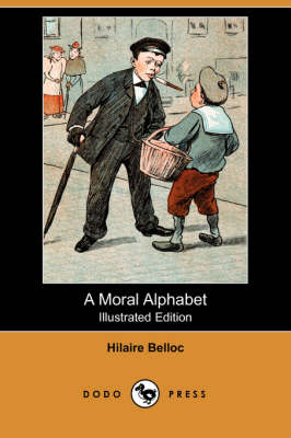 Moral Alphabet (Illustrated Edition) (Dodo Press) book