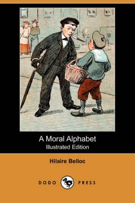 Moral Alphabet (Illustrated Edition) (Dodo Press) book
