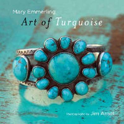Art of Turquoise by Mary Emmerling