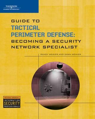 Guide to Tactical Perimeter Defense by Randy Weaver