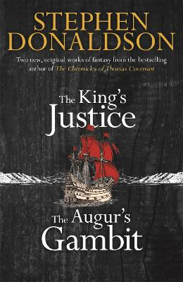 The King's Justice and The Augur's Gambit by Stephen Donaldson