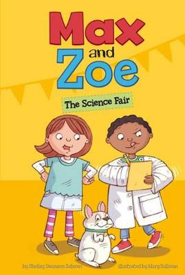 The Science Fair by Shelley Swanson Sateren