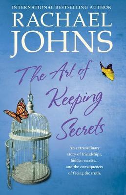 ART OF KEEPING SECRETS by Rachael Johns
