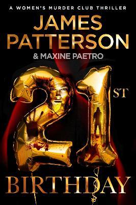 21st Birthday: (Women's Murder Club 21) by James Patterson
