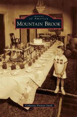 Mountain Brook by Catherine Pittman Smith