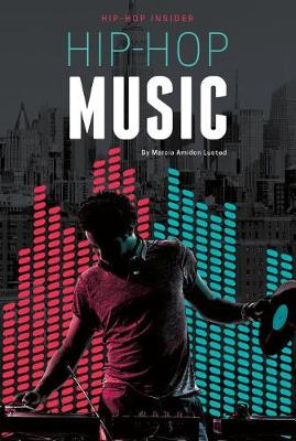 Hip-Hop Music by Marcia Amidon Lusted