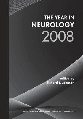 The Year in Neurology by Richard T. Johnson