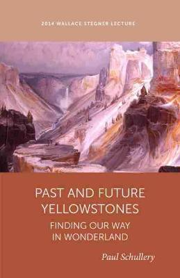 Past and Future Yellowstones book
