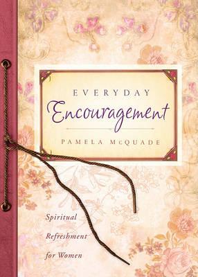 Everyday Encouragement by Pamela McQuade