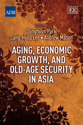 Aging, Economic Growth, and Old-Age Security in Asia by Donghyun Park