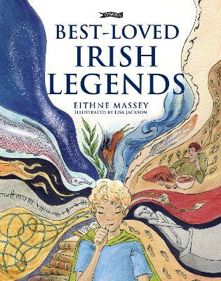 Best-Loved Irish Legends by Eithne Massey