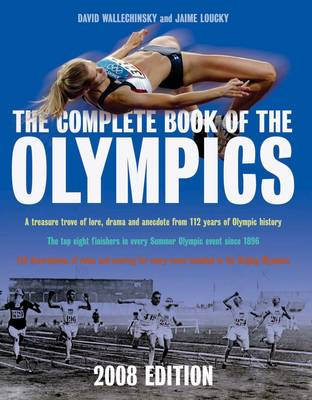 The Complete Book of the Olympics: 2008 by David Wallechinsky
