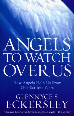 Angels to Watch Over Us book