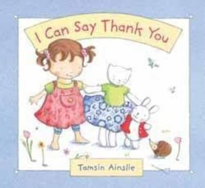 I Can Say Thank You by Tamsin Ainslie
