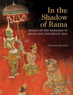 In the Shadow of Rama by Vittorio Roveda
