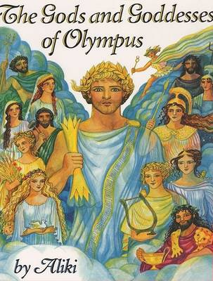 Gods and Goddesses of Olympus by Aliki
