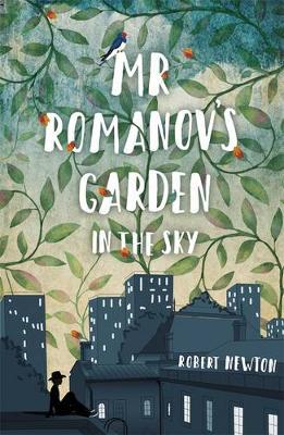 Mr Romanov's Garden in the Sky book