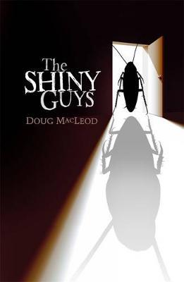 Shiny Guys by Doug MacLeod