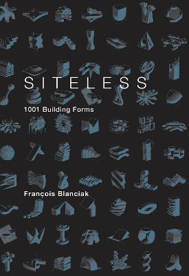 SITELESS by Francois Blanciak