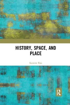 History, Space and Place book