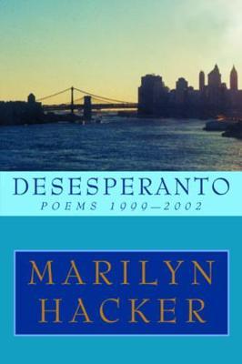 Desesperanto by Marilyn Hacker