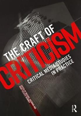 The Craft of Criticism by Michael Kackman