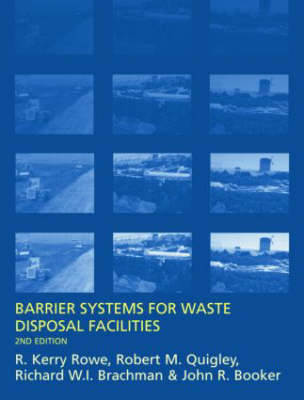 Barrier Systems for Waste Disposal Facilities by J.R. Booker