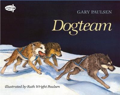 Dog Team by Gary Paulsen