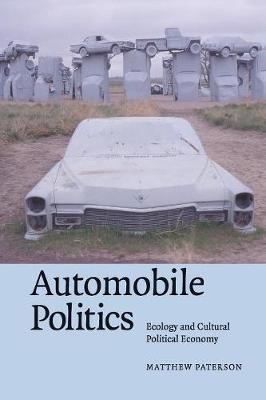 Automobile Politics by Matthew Paterson
