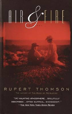 Air & Fire Vintage Books Edition by Rupert Thomson