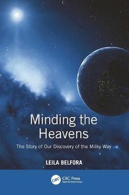 Minding the Heavens by Leila Belkora