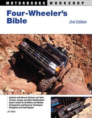 Four-Wheeler'S Bible by Jim Allen