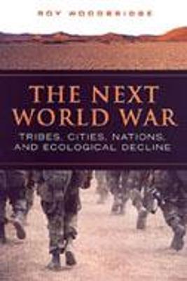 The Next World War by Roy Woodbridge
