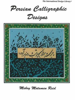 Persian Calligraphic Designs book