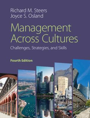 Management across Cultures: Challenges, Strategies, and Skills by Richard M. Steers