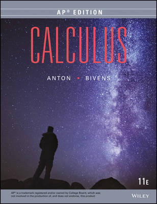 Calculus Early Transcendentals Single Variable Eleventh Edition High School Edition by Howard Anton