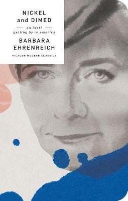 Nickel and Dimed by Barbara Ehrenreich