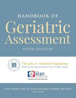 Handbook Of Geriatric Assessment by Terry Fulmer