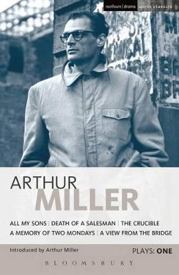 """Miller Plays: v. 1: """"All My Sons"""", """"Death of a Salesman"""", The """"Crucible"""", A """"Memory of Two Mondays"""", A """"View from the Bridge"""" by Arthur Miller"""