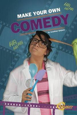 Make Your Own Comedy by Jonathan Quijano