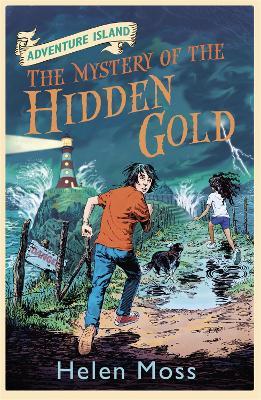Adventure Island: The Mystery of the Hidden Gold by Helen Moss
